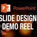 PowerPoint Slide Demo Reel
