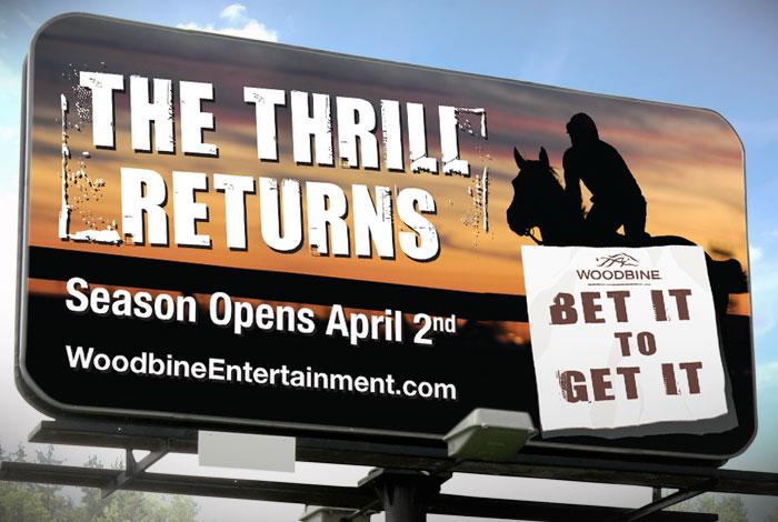 Bet It To Get It : Branded billboard advertisement for Woodbine Racetrack.