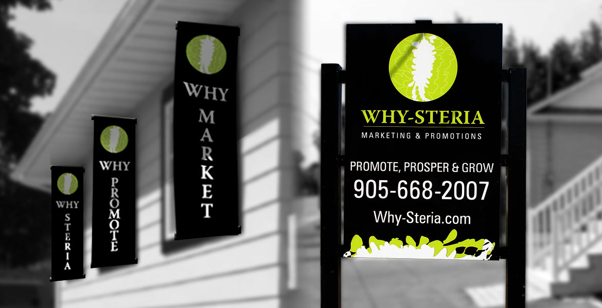 Why-Steria Marketing & Promotions : outdoor signage